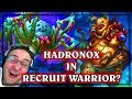 What Happens with Hadronox in Recruit Warrior ~ Hearthstone Witchwood Decks