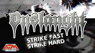ONSLAUGHT - Strike Fast Strike Hard (2020) // Official Lyric Video // AFM Records