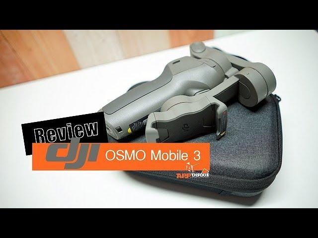 รีวิว DJI Osmo Mobile 3 ไม้กันสั่นสำหรับสมาร์ทโฟนมันดีไหม?