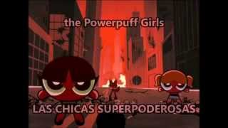 The Powerpuff Girls - Bis [Letra en Ingles y Español]