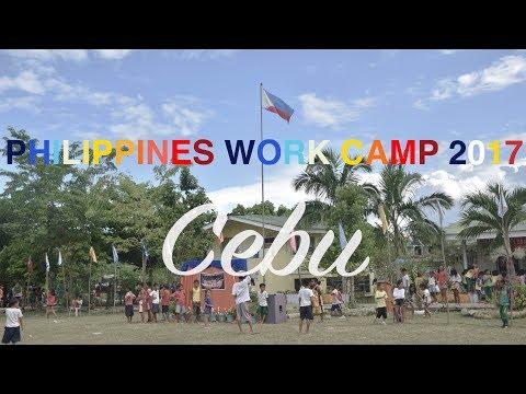 Philippines Work Camp 2017  Part II  Cebu