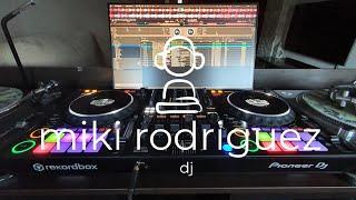 REMEMBER VOL.2 - MIKI RODRIGUEZ | pioneer dj | ddj1000 | technics | sl - 1200