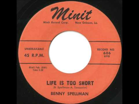 Benny Spellman - Life Is Too Short - Incredible R&B Ballad