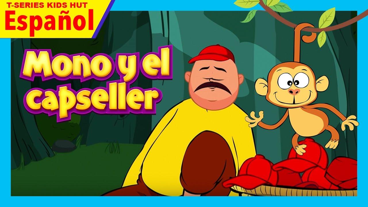Mono y el capseller | Cuentos Infantiles en Español ...