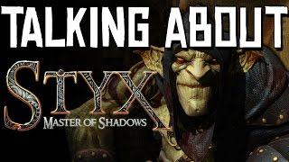 Talking About - Styx: Master of Shadows - Review (PC/PS4/XBONE)