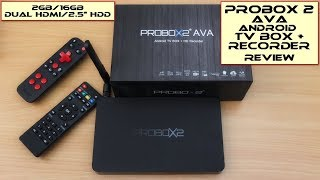 PROBOX2 AVA Android Box/HD Recorder - Review