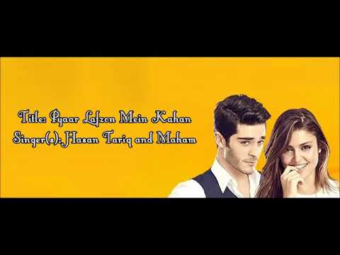 Pyaar Lafzon Mein Kahan Full Title Song With Lyrics And English Subs