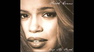 Anything You Need - Faith Evans