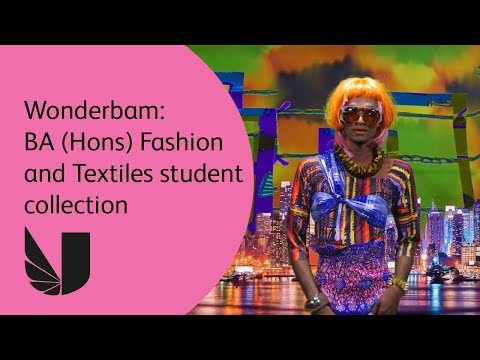 Wonderbam: BA (Hons) Fashion and Textiles student collection