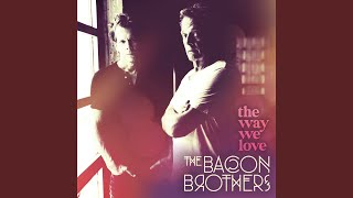 The Bacon Brothers Mercy, Mercy, Mercy