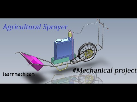 Design And Animation Of Agricultural Sprayer-Mechanical Engineering Project