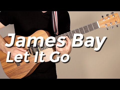 James Bay - Let It Go (Guitar Tutorial) by Shawn Parrotte - YouTube