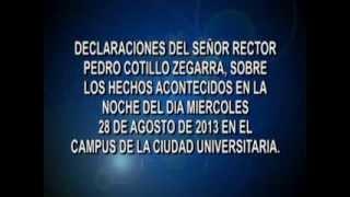 Declaraciones del Rector de San Marcos sobre incidentes en la Ciudad Universitaria