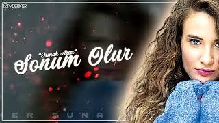 Irmak Arıcı - Sonum Olur (Berker Suna Remix)