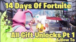 14 Days Of Fortnite All Gift Unlocks & How To Pt 1
