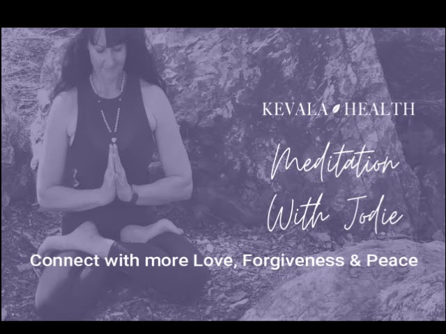 Connect with more Self-love, Forgiveness & Peace