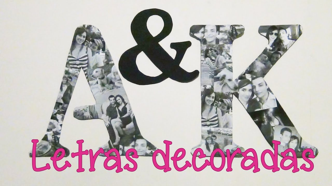 Letras decorativas con fotos youtube - Como imprimir fotos en madera ...