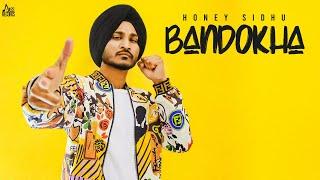 Bandokha (Honey Sidhu) Mp3 Song Download