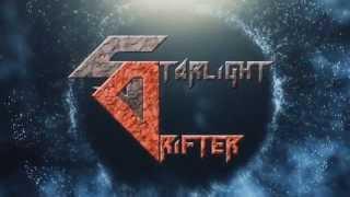 Starlight Drifter [Promotional Video]