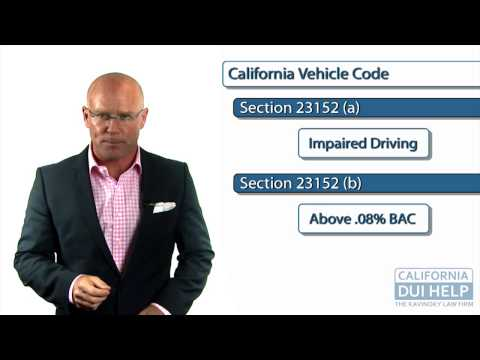 California DUI Law: The Difference Between California Vehicle Code 23152 (a) and 23152 (b)