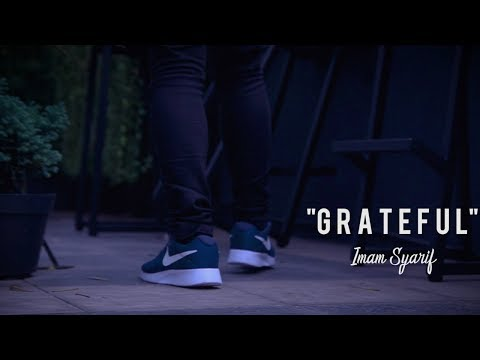 Imam Syarif - Grateful (Video Lyric)