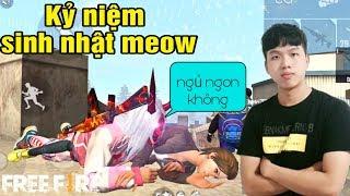 [Free Fire] Kỷ Niệm Sinh Nhật Của Meow Với Liên Hoàn Chiến | Meow DGame