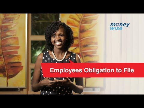 Employees Obligation to File - Money Wise With Rina Hicks #MoneyWiseKE