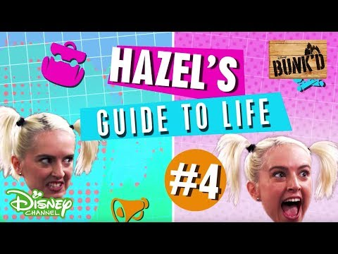 Bunk'd  Hazel's Guide to Life  No. 4 Friendship   Disney Channel Africa