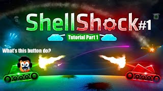 Shell Shock Tutorial - Part 1 of 2 - Growing Pains! (ShellShock #1)