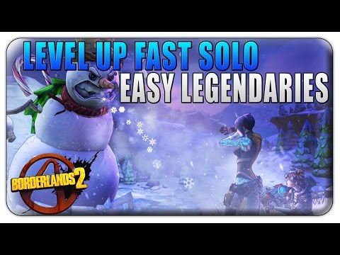 Borderlands 2 How To Level Up Fast Solo - Borderlands 2 How To Get Legendary Weapons Easy