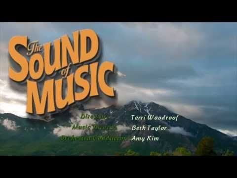 The Sound of Music a Production of The Oaks Classical Christian Academy