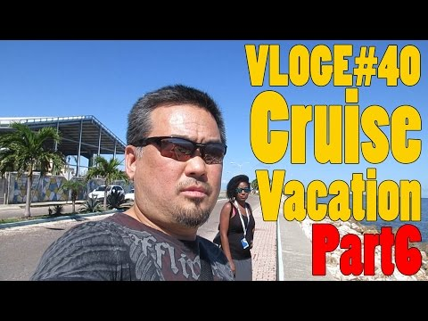 VLOG#40 - Our First Cruise Vacation Part 6: Belize City