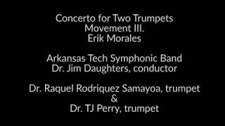 Concerto for Two Trumpets, III. | Erik Morales