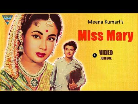 Miss Mary(1957) SuperHit Hindi Classical Movie | Video Songs | Jukebox | Meena Kumari,Kishore Kumar