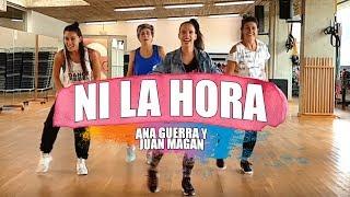 NI LA HORA - Ana Guerra & Juan Magan / ZUMBA con ALBA DURAN