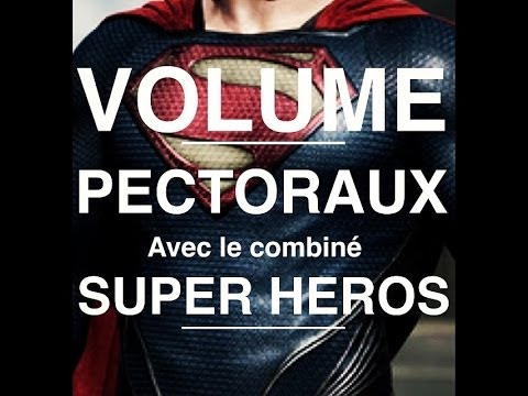 Musculation pectoraux volume combin super heros by for Musculation volume