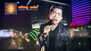vuclip MV គេងមិនលក់call មកបងChhay Virakyuth , Sok Pisey , sunday new song 2015