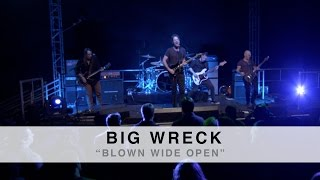 Watch Big Wreck Blown Wide Open video