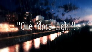♪ ONE MORE LIGHT ♪ - Linkin Park (PL) Mp3