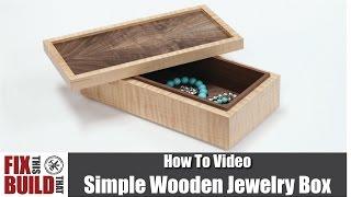 بسيطة مربع مجوهرات خشبية   كيفية بناء