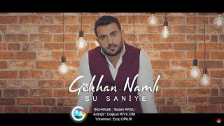 Gökhan Namlı - Şu Saniye (Official Video)