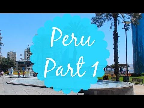 ✈ Peru ✈ Part 1
