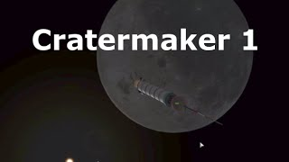 Kerbal Spaceships Are Serious Business - Part 10 - Cratermaker I
