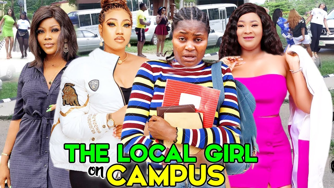 Download THE LOCAL GIRL ON CAMPUS 5&6 (Trending New Movie) CHIZZY ALICHI/QUEENETH HILBERT 2021 LATEST MOVIE
