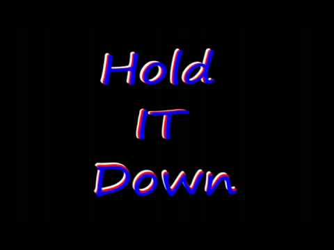 Hold it down Prod by Jonathan & Ash