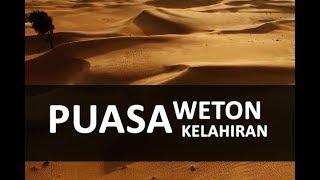 Puasa Weton Menurut Islam - Puasa Kelahiran 2017 Video