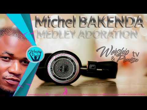 Fr MICHEL BAKENDA- LOUANGE & ADORATION LIVE