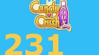 Candy Crush Soda Saga Livello 231 Level 231