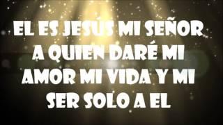 ESPERANZA DE VIDA- EL ES JESUS (letra)