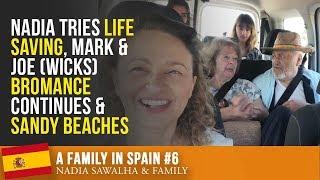 A FAMILY IN SPAIN #6 Nadia Tries LIFE SAVING, Mark & Joe (Wicks) BROMANCE Continues & SANDY BEACHES